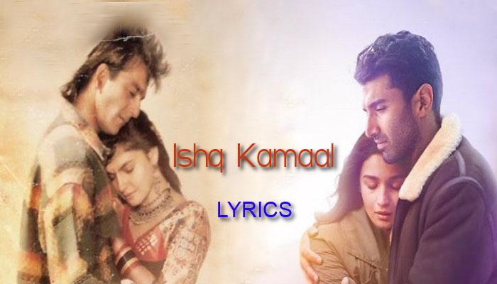 Ishq Kamaal Lyrics
